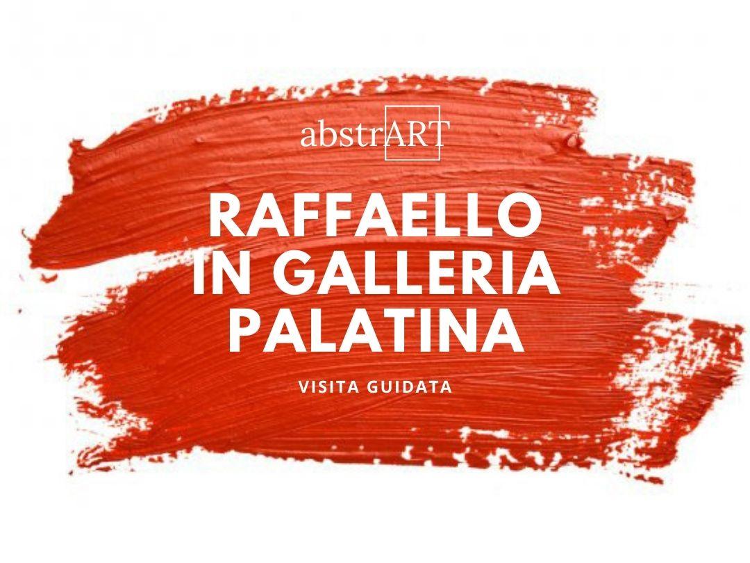 Raffaello in Galleria Palatina